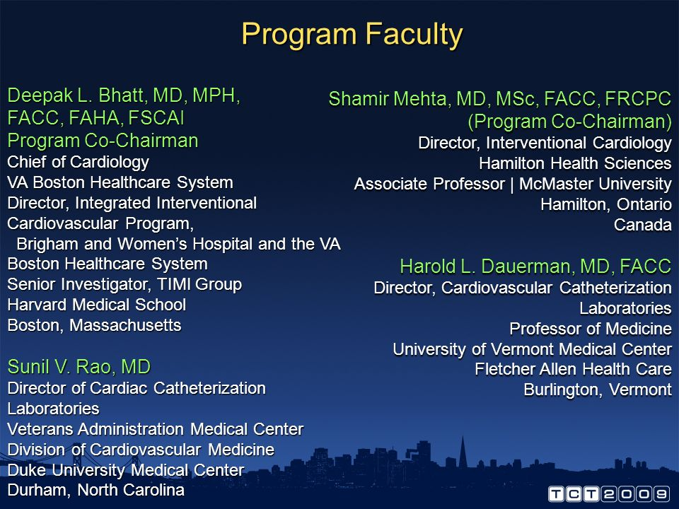 Program Faculty Deepak L. Bhatt, MD, MPH,