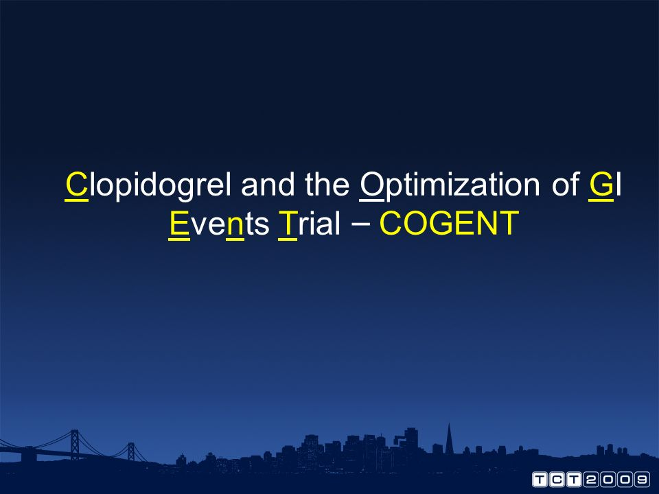 Clopidogrel and the Optimization of GI Events Trial – COGENT