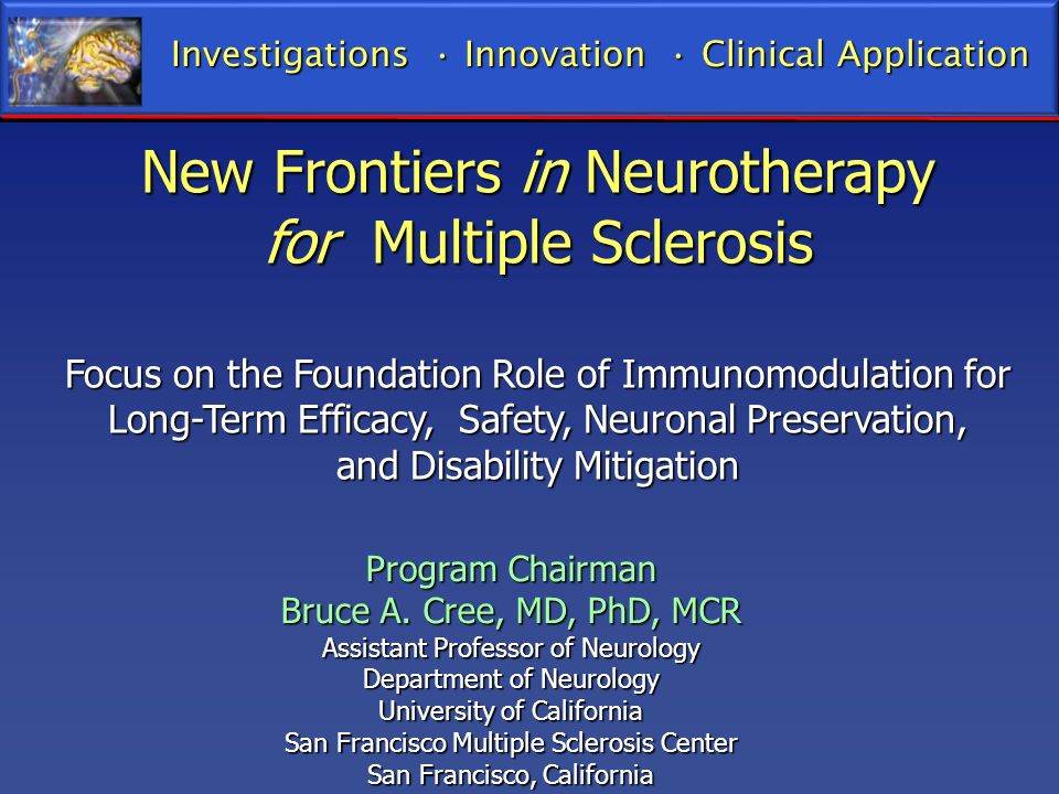 New Frontiers in Neurotherapy for Multiple Sclerosis