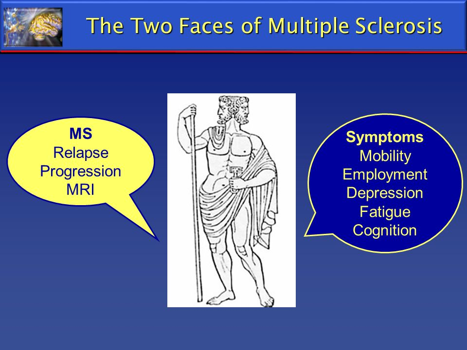 The Two Faces of Multiple Sclerosis