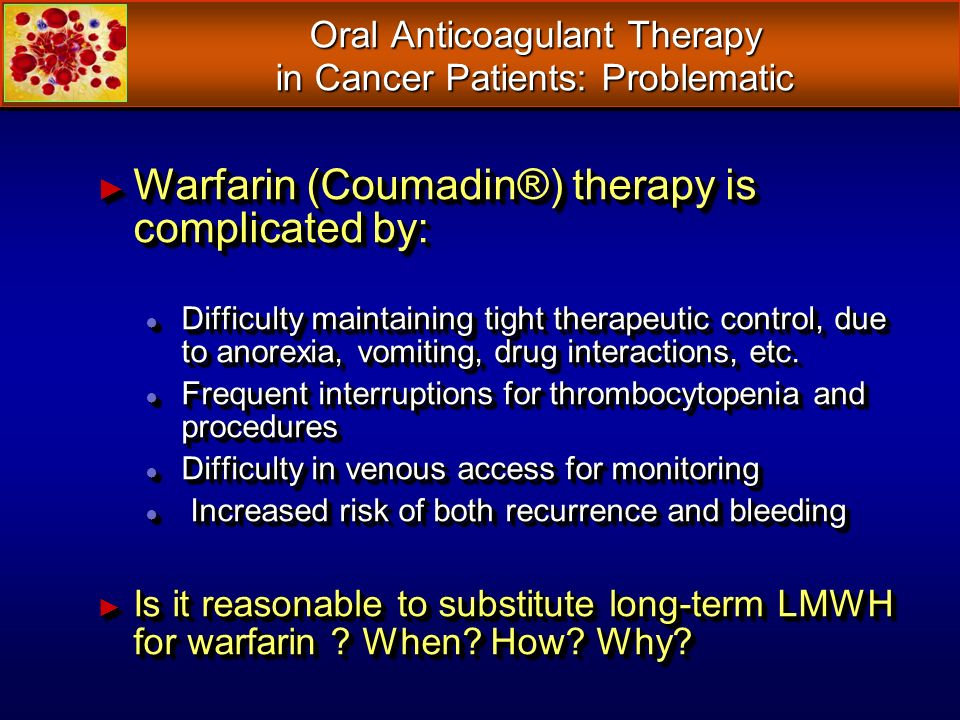 Oral Anticoagulant Therapy in Cancer Patients: Problematic