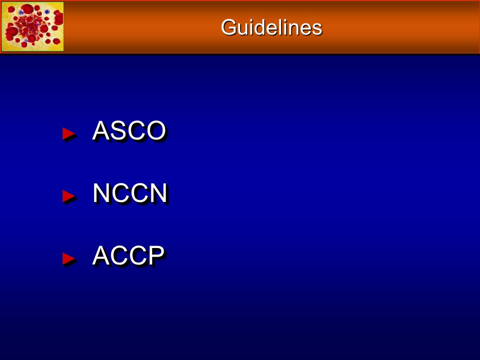 Guidelines ASCO NCCN ACCP