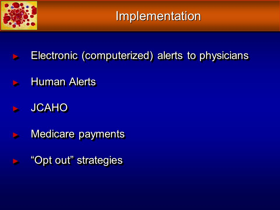 Implementation Electronic (computerized) alerts to physicians