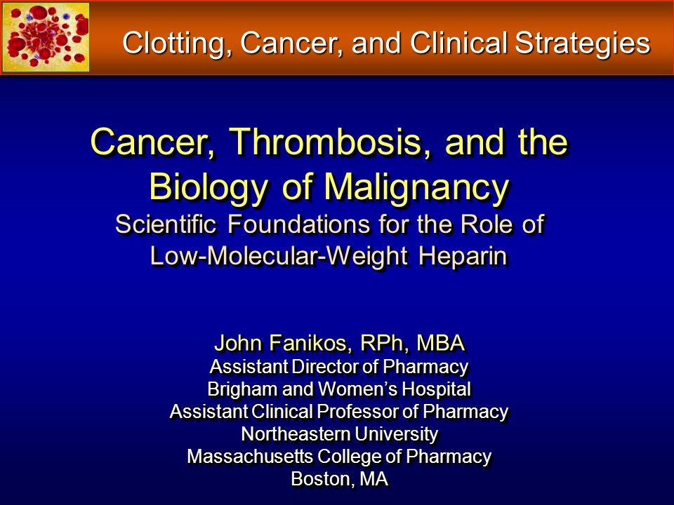 Clotting, Cancer, and Clinical Strategies