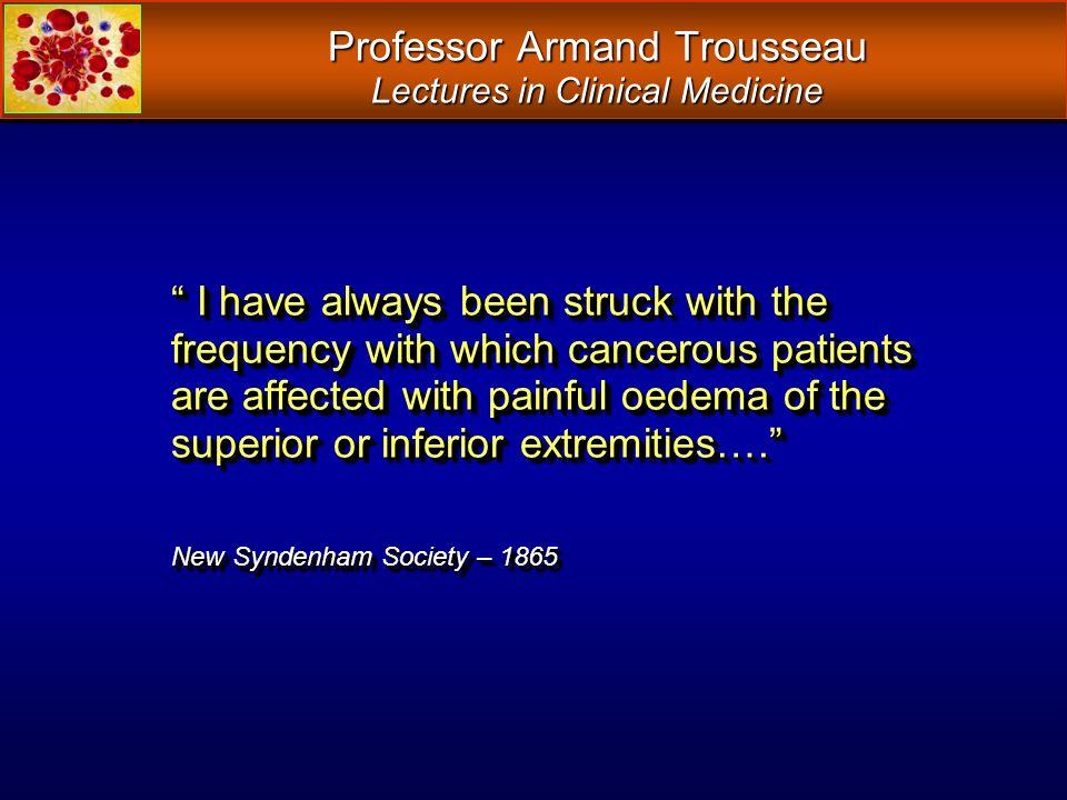 Professor Armand Trousseau Lectures in Clinical Medicine