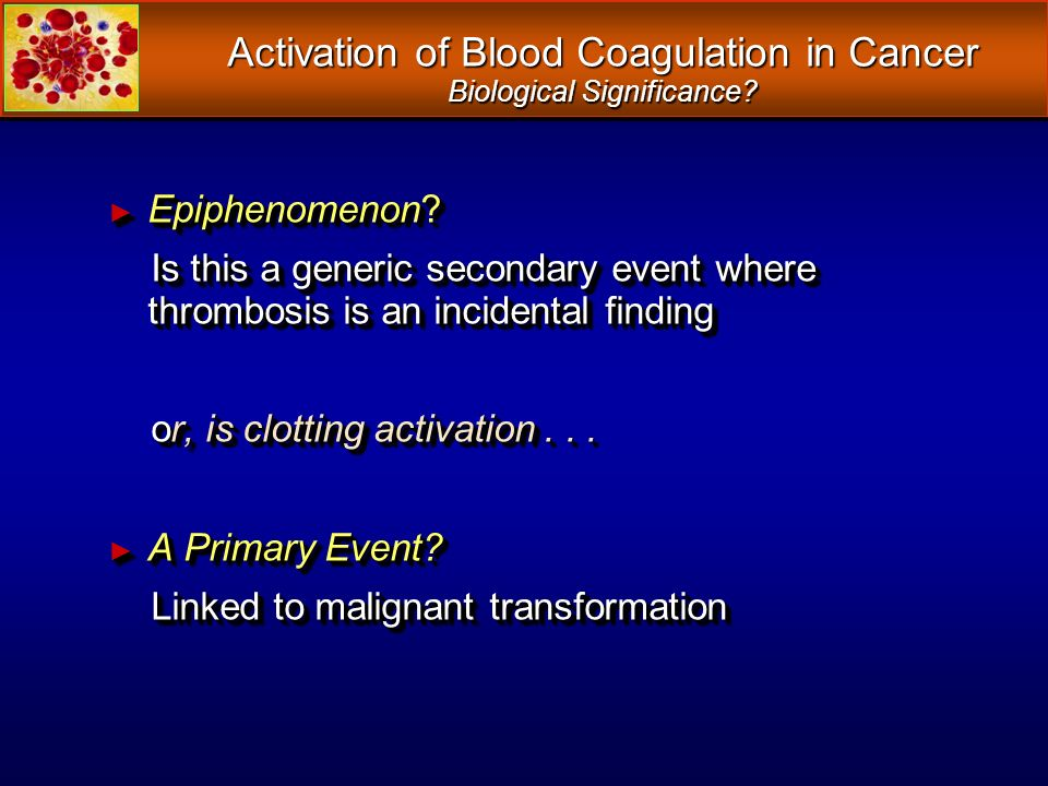 Activation of Blood Coagulation in Cancer Biological Significance