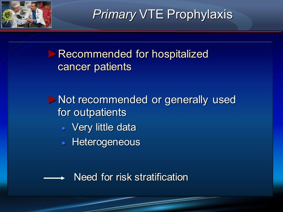 Primary VTE Prophylaxis