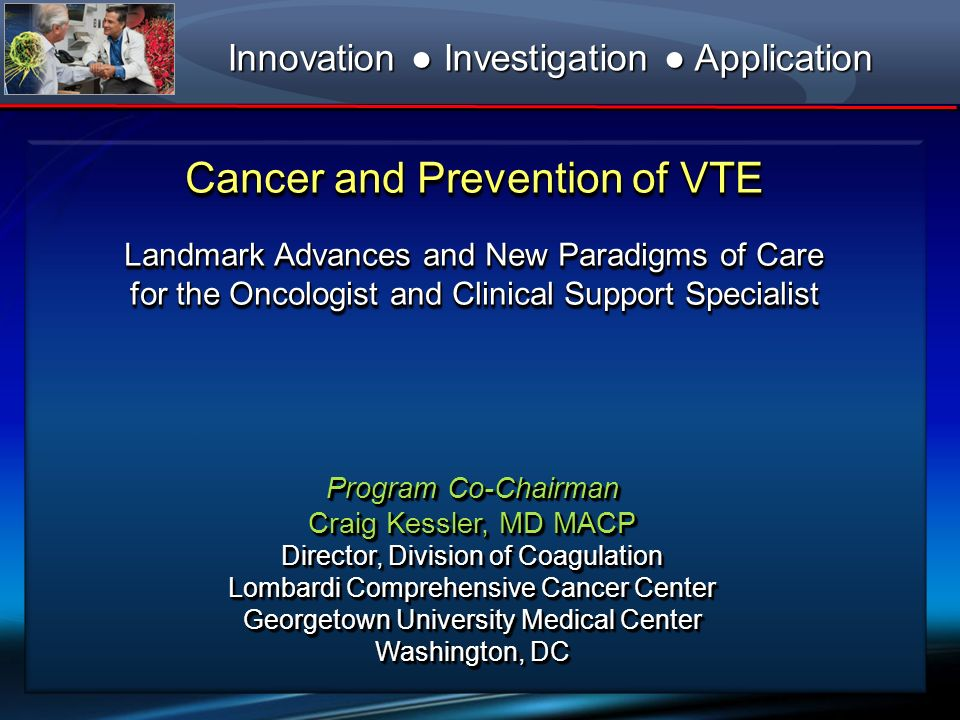 Cancer and Prevention of VTE