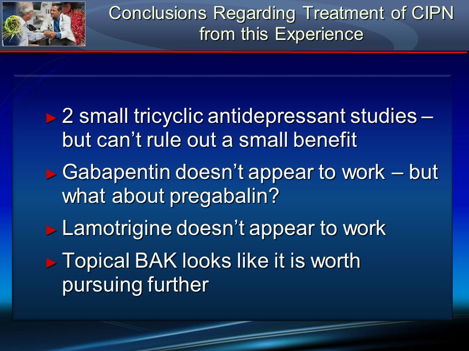 Conclusions Regarding Treatment of CIPN from this Experience