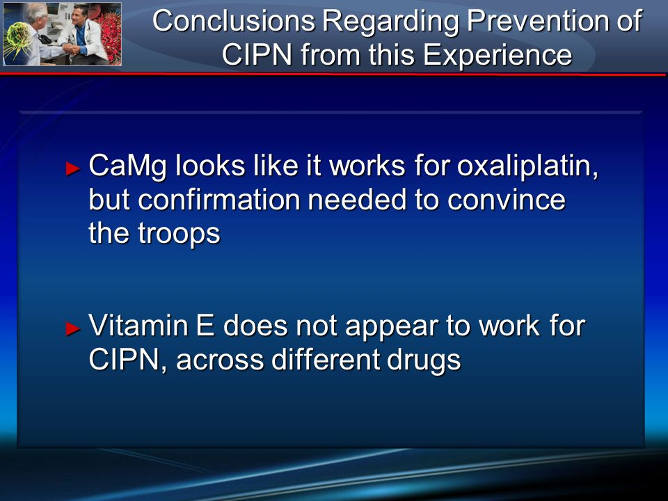 Conclusions Regarding Prevention of CIPN from this Experience