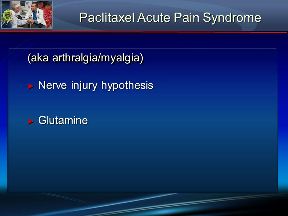 Paclitaxel Acute Pain Syndrome