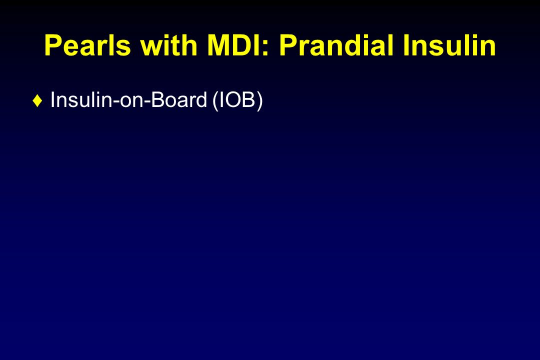 Pearls with MDI: Prandial Insulin