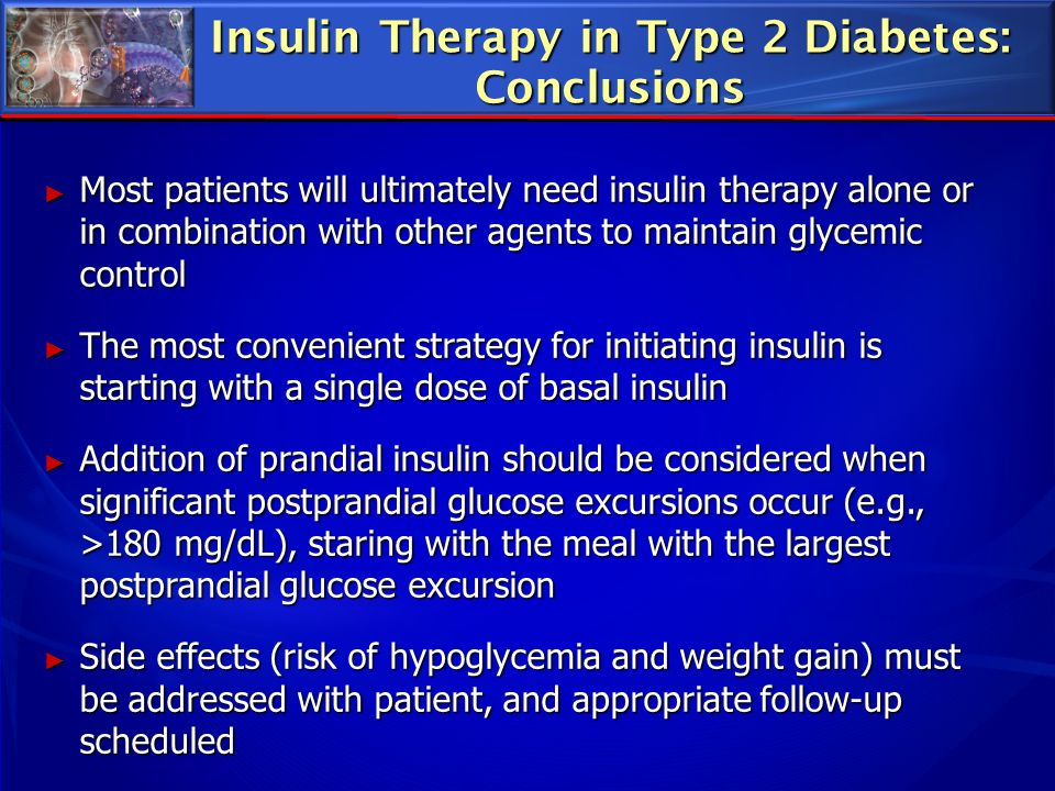 Insulin Therapy in Type 2 Diabetes: Conclusions