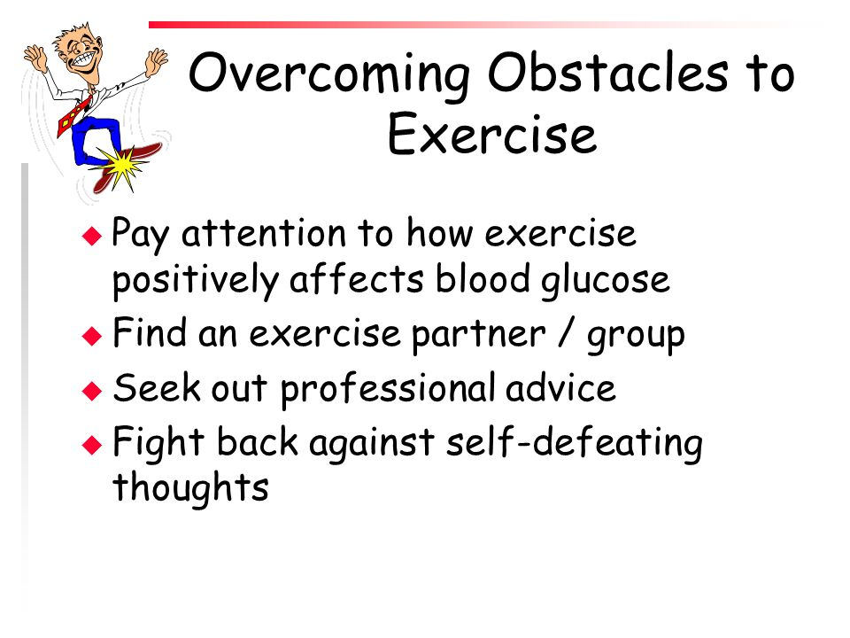 Overcoming Obstacles to Exercise