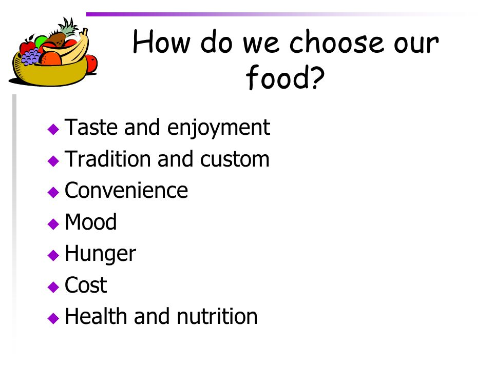 How do we choose our food
