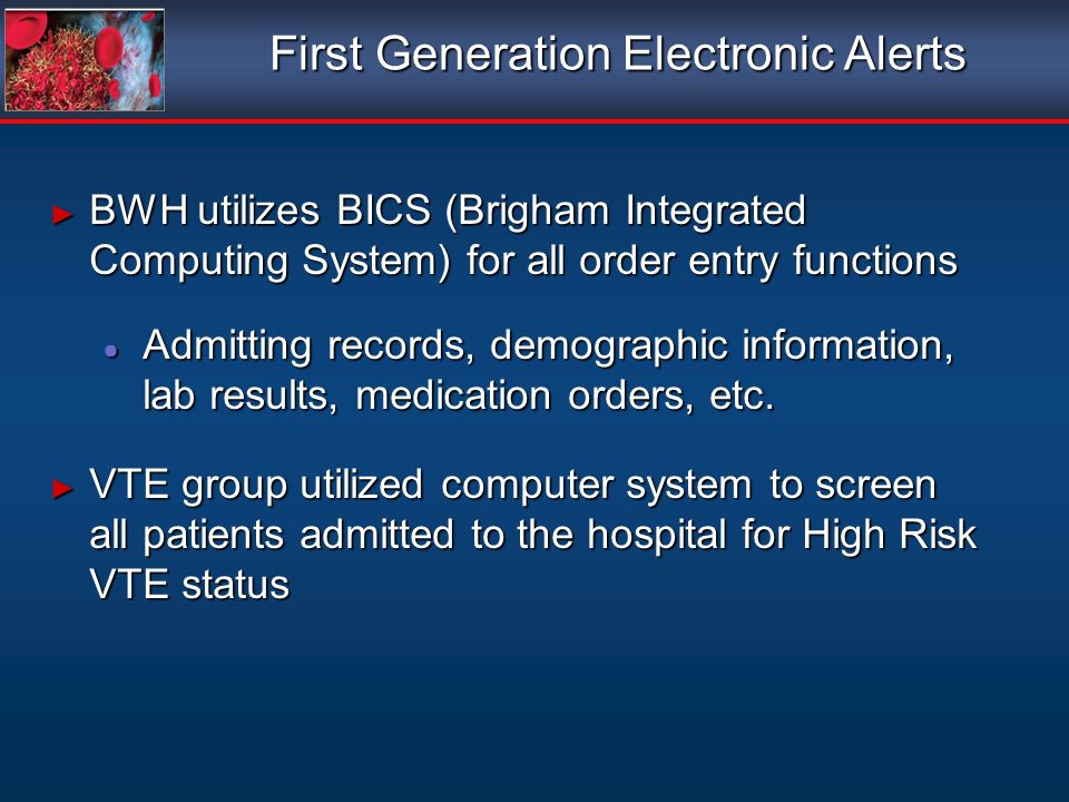 First Generation Electronic Alerts