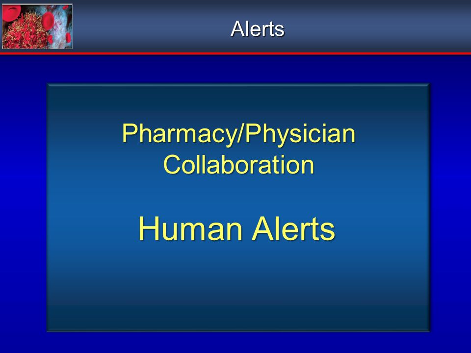 Pharmacy/Physician Collaboration