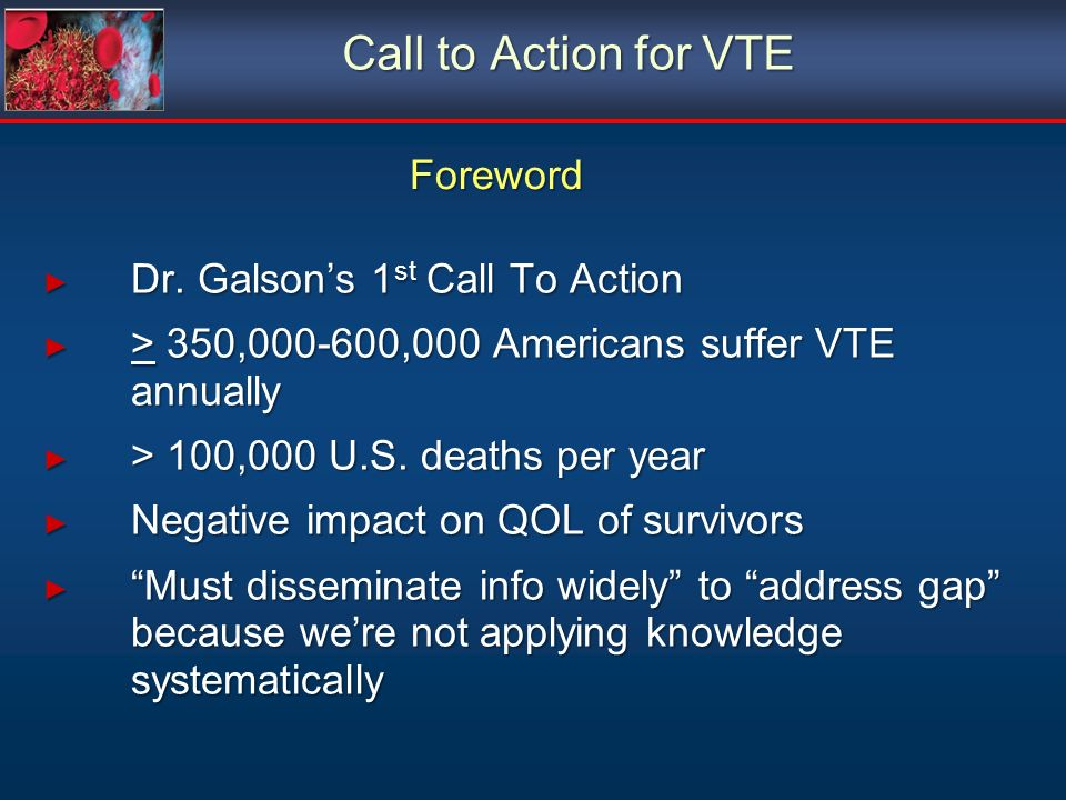 Call to Action for VTE Foreword Dr. Galson's 1st Call To Action