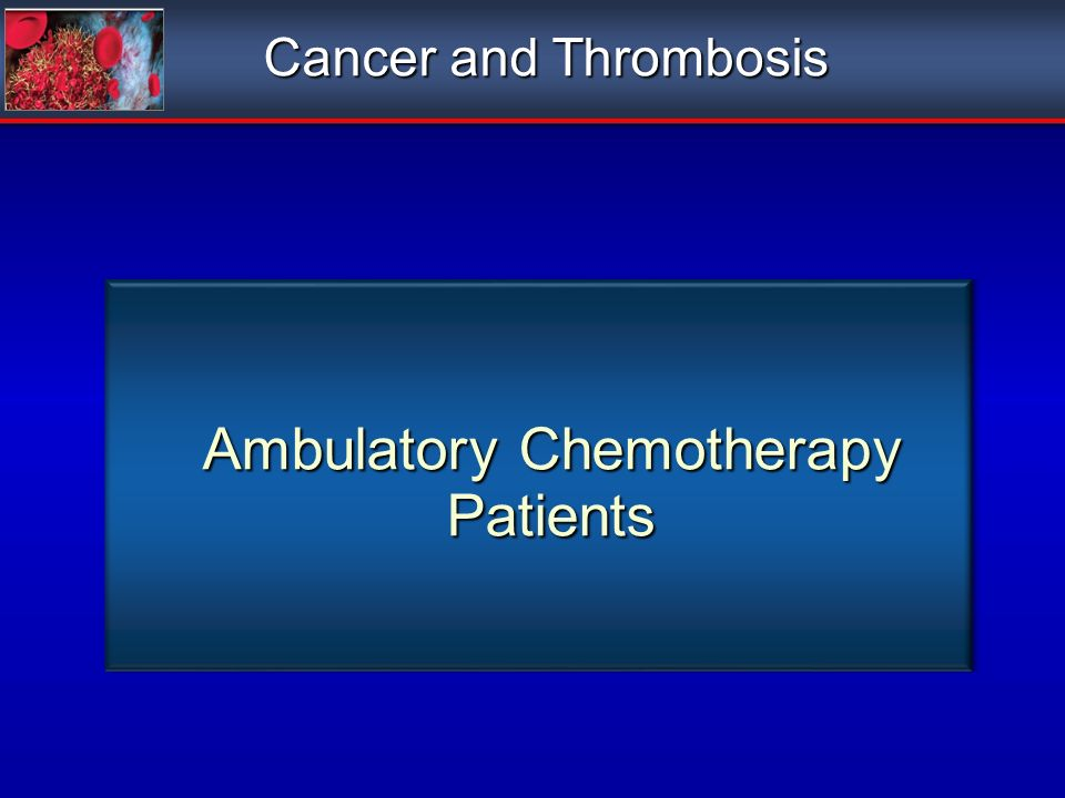 Ambulatory Chemotherapy Patients