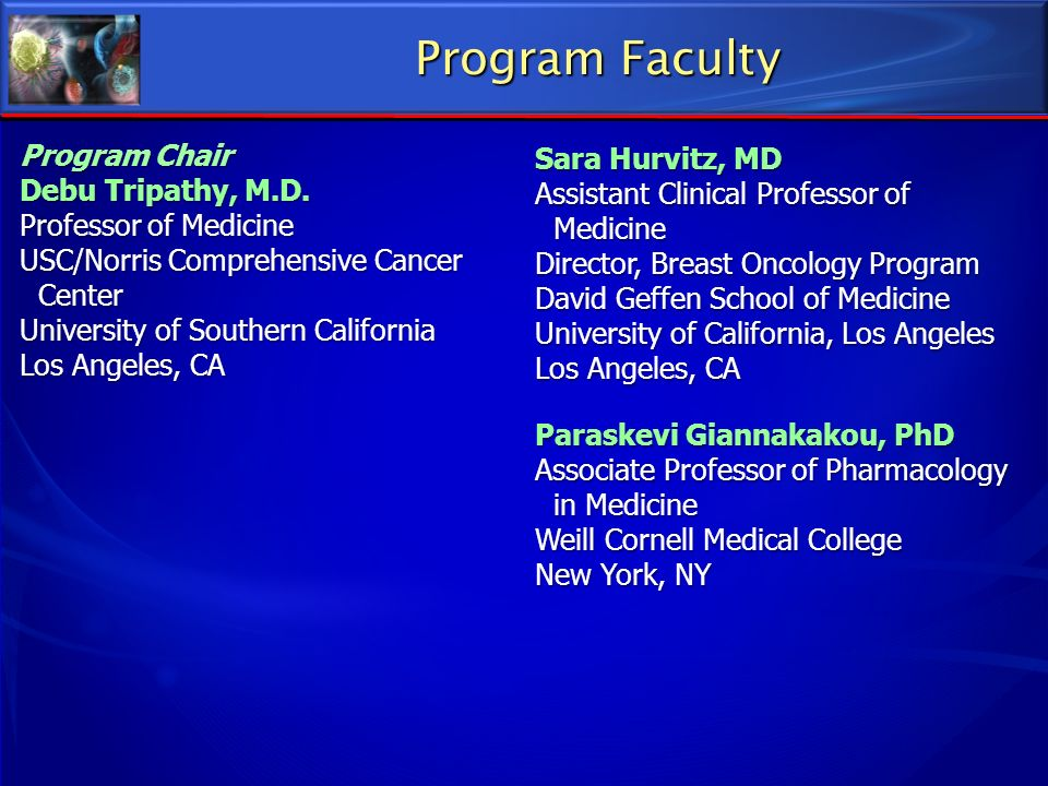 Program Faculty Sara Hurvitz, MD Assistant Clinical Professor of
