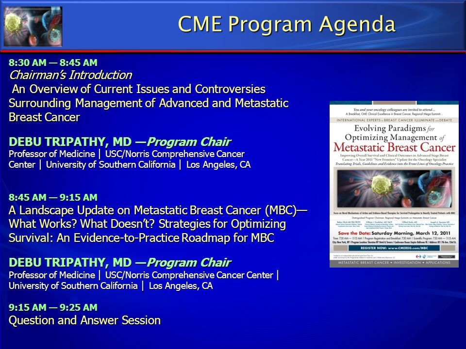 CME Program Agenda Chairman's Introduction