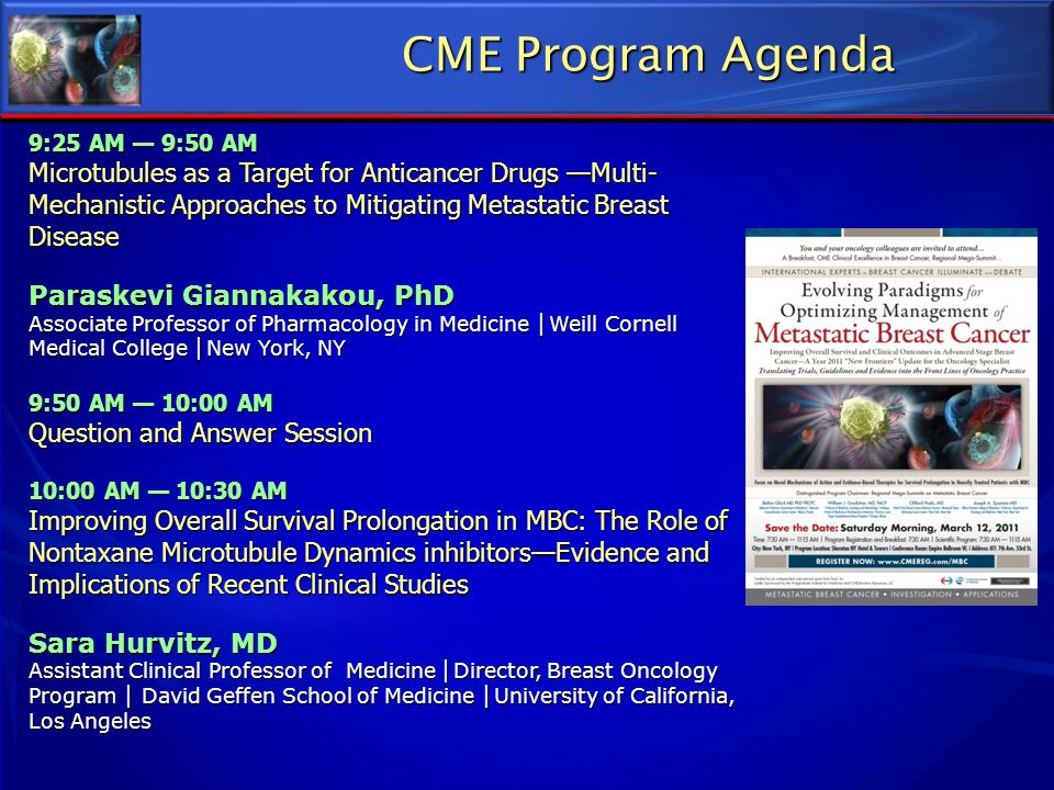 CME Program Agenda 9:25 AM — 9:50 AM.