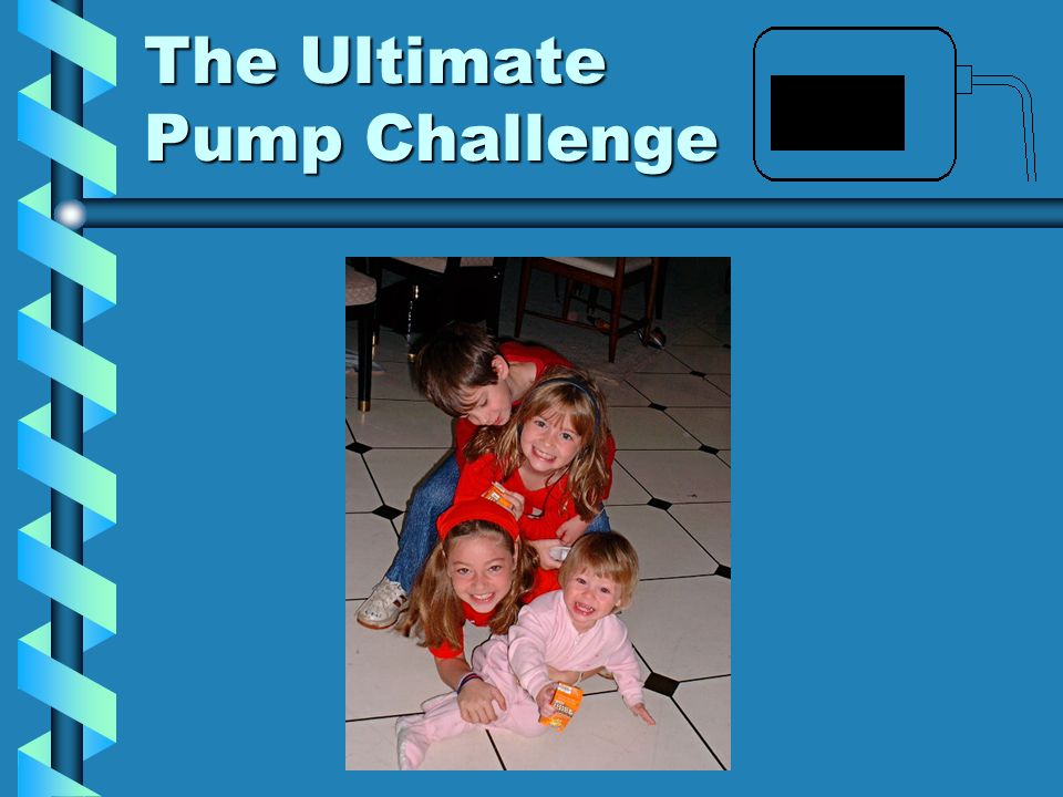 The Ultimate Pump Challenge
