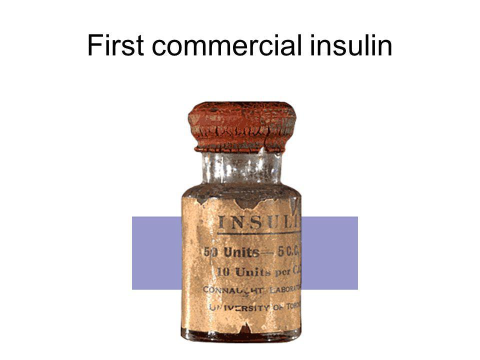 First commercial insulin