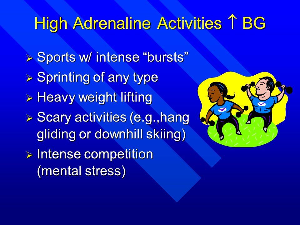 High Adrenaline Activities  BG