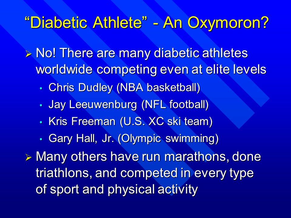 Diabetic Athlete - An Oxymoron