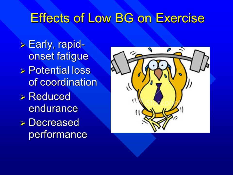 Effects of Low BG on Exercise