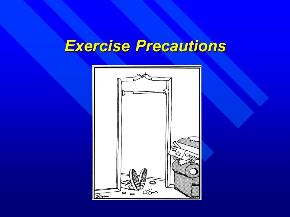 Exercise Precautions