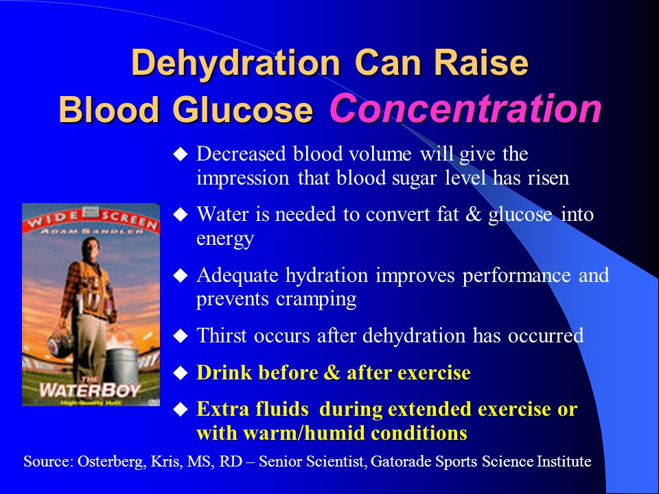 Dehydration Can Raise Blood Glucose Concentration