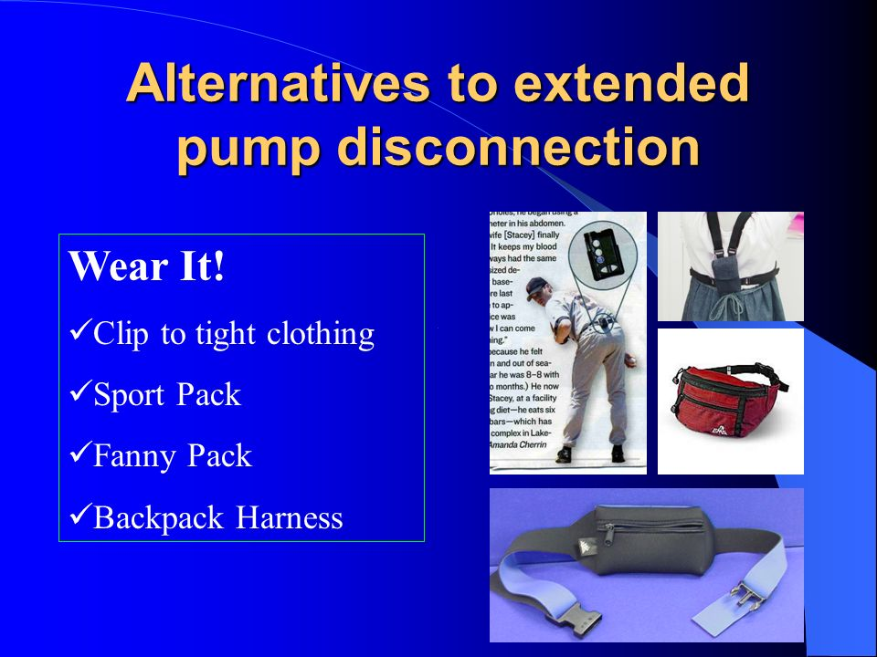 Alternatives to extended pump disconnection
