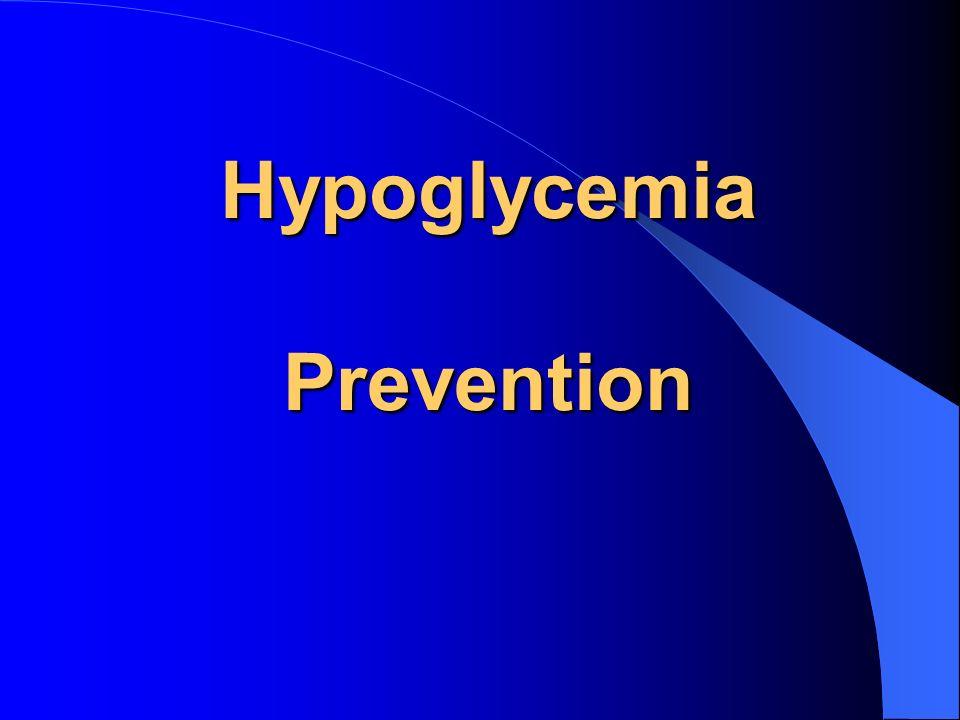 Hypoglycemia Prevention