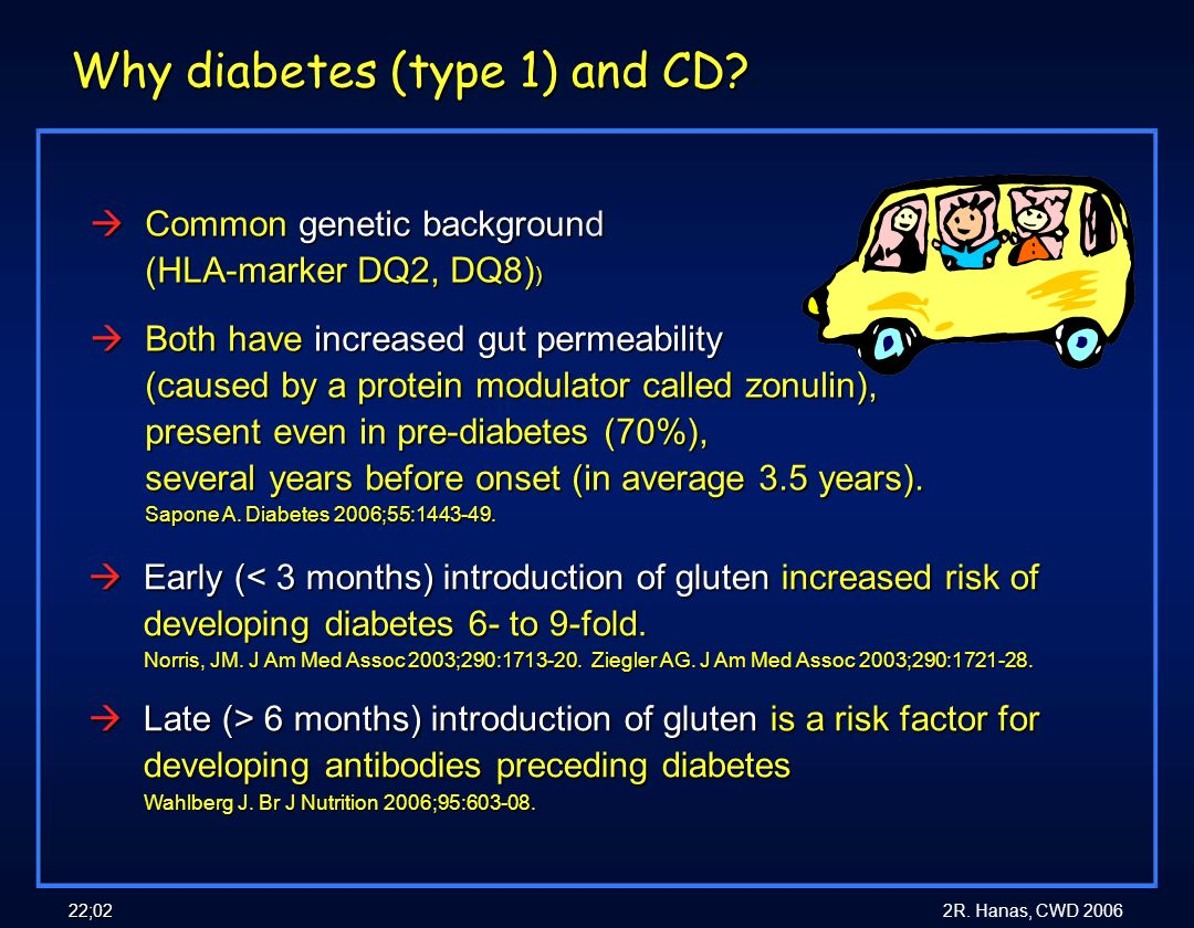 Why diabetes (type 1) and CD