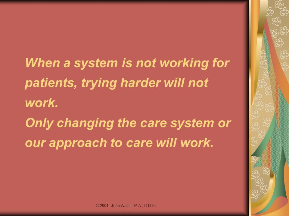 When a system is not working for patients, trying harder will not work