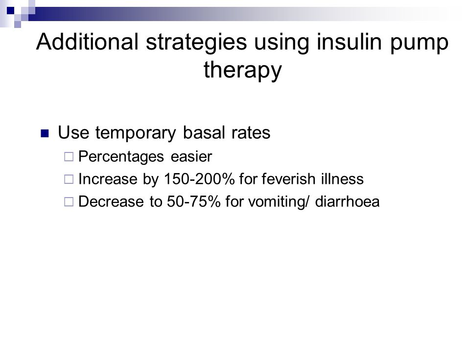 Additional strategies using insulin pump therapy