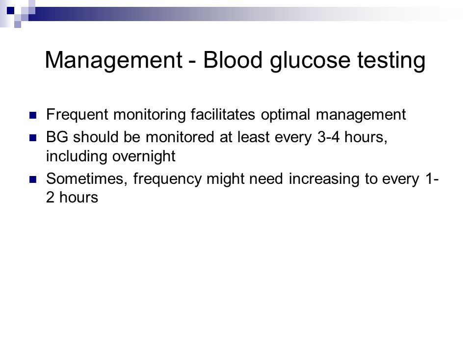 Management - Blood glucose testing