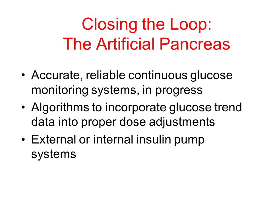 Closing the Loop: The Artificial Pancreas