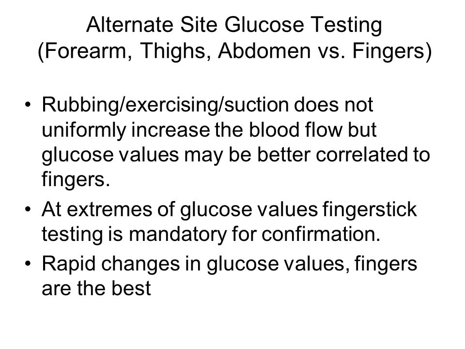 Alternate Site Glucose Testing (Forearm, Thighs, Abdomen vs. Fingers)