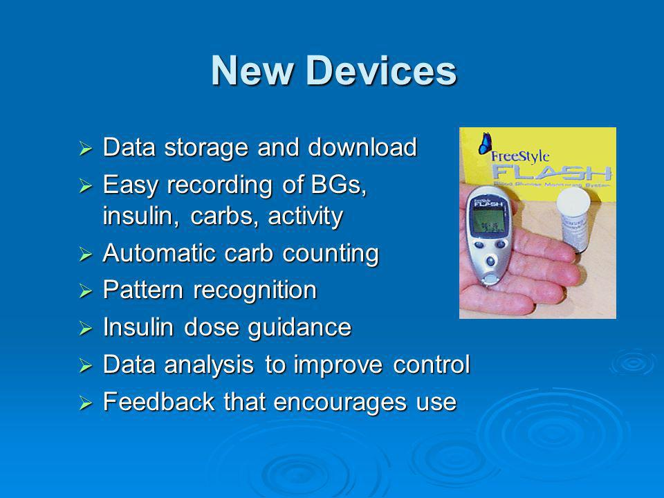 New Devices Data storage and download