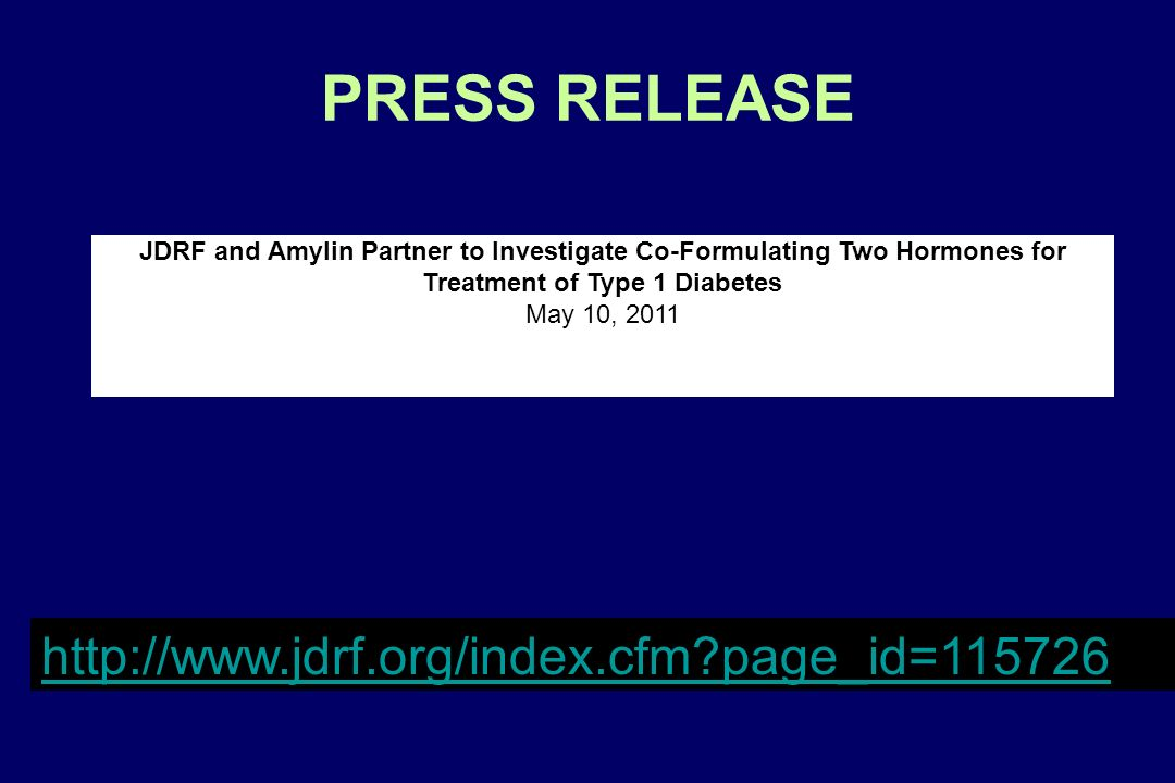 PRESS RELEASE http://www.jdrf.org/index.cfm page_id=115726