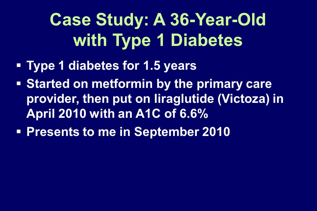 Case Study: A 36-Year-Old with Type 1 Diabetes