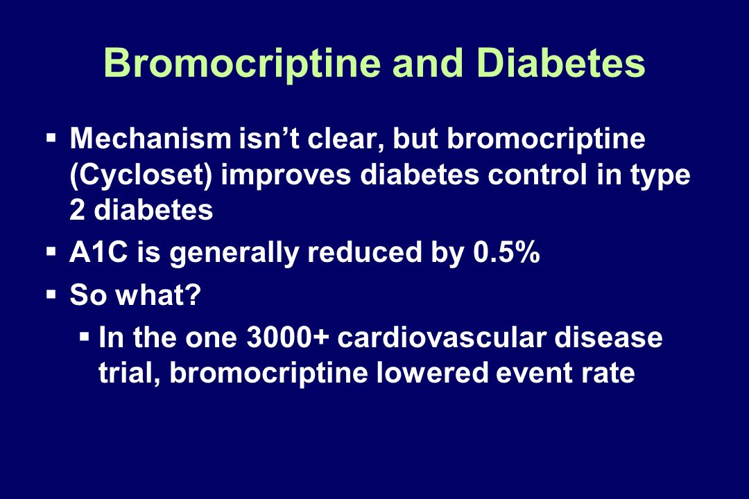 Bromocriptine and Diabetes