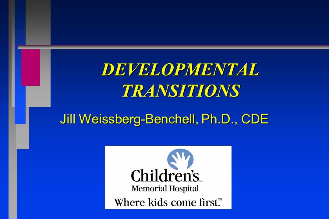 DEVELOPMENTAL TRANSITIONS