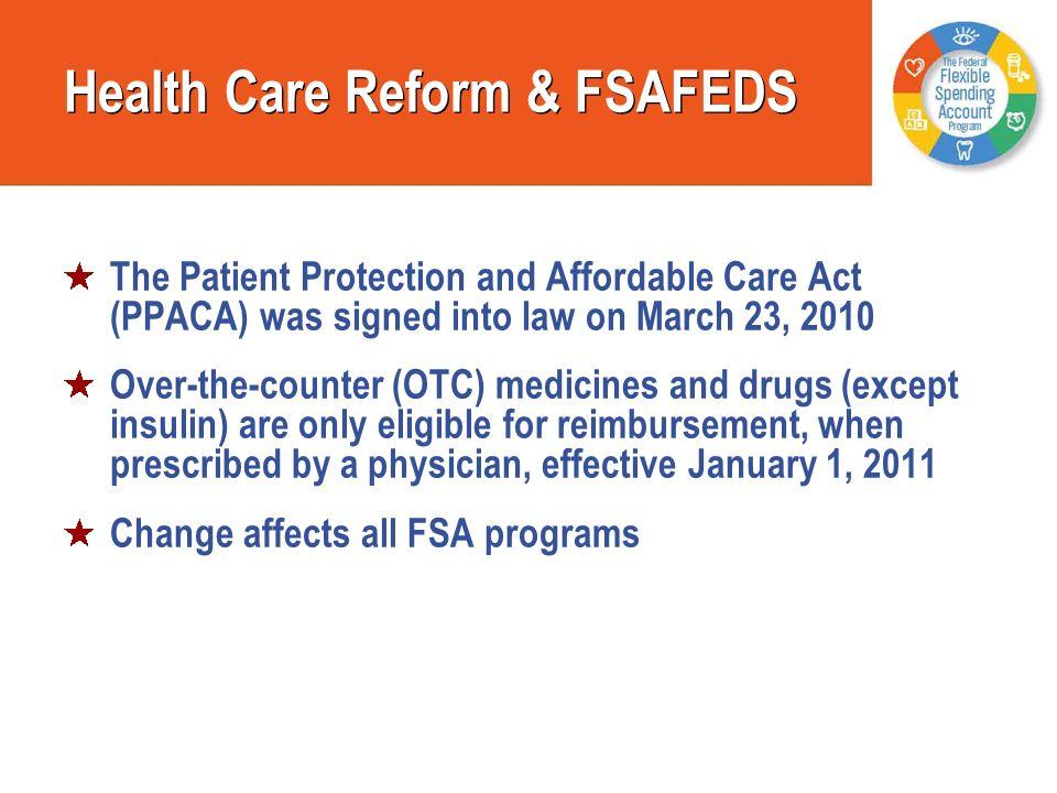 Health Care Reform & FSAFEDS