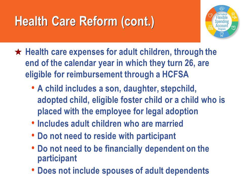 Health Care Reform (cont.)