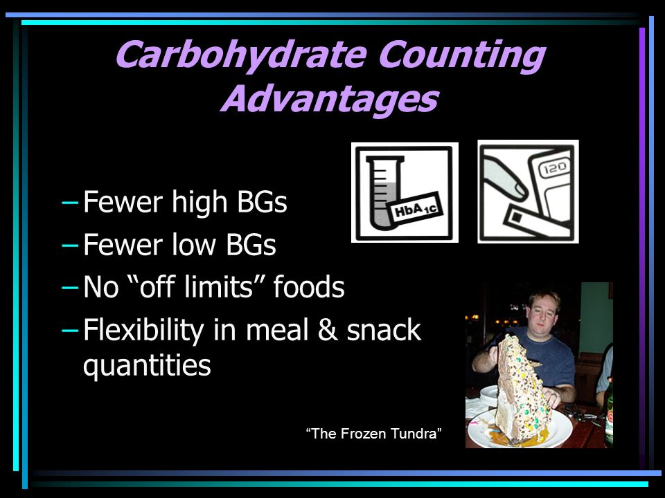 Carbohydrate Counting Advantages