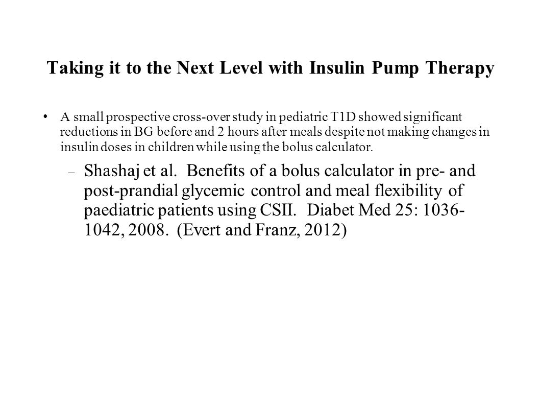Taking it to the Next Level with Insulin Pump Therapy